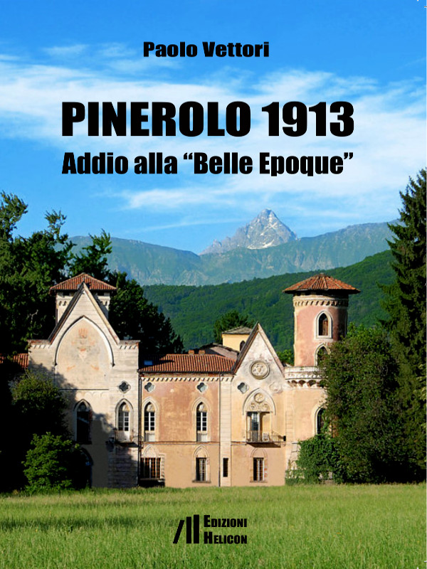 "Pinerolo 1913 - Addio alla ""Belle Epoque"""